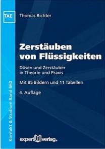 Thomas Richter - Zerstäuben von Flüssigkeiten. 4. Auflage 2016. expert-Verlag